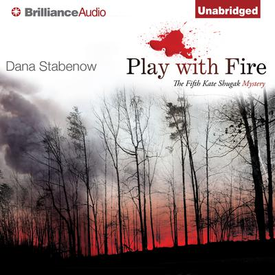 Play With Fire Audiobook, by Dana Stabenow