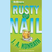Rusty Nail: A Jacqueline Jack Daniels Mystery Audiobook, by J. A. Konrath