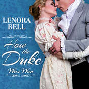 How the Duke Was Won Audiobook, by Lenora Bell