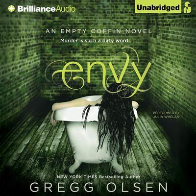 Envy: An Empty Coffin Novel Audiobook, by Gregg Olsen