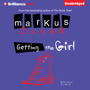 Getting the Girl Audiobook, by Markus Zusak