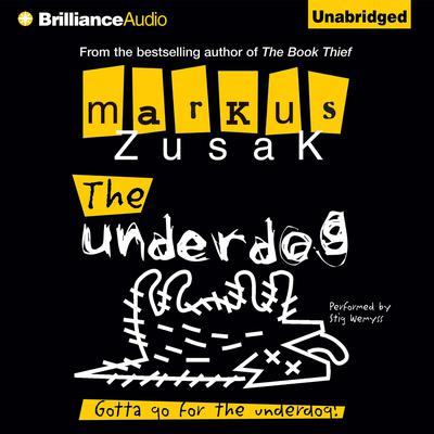 The Underdog Audiobook, by Markus Zusak