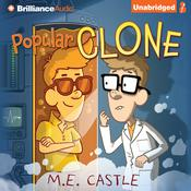 Popular Clone Audiobook, by M. E. Castle