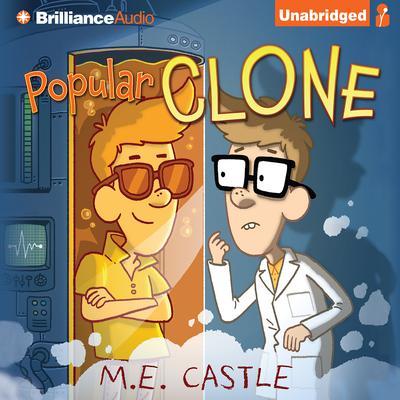 Popular Clone Audiobook, by M. E. Castle