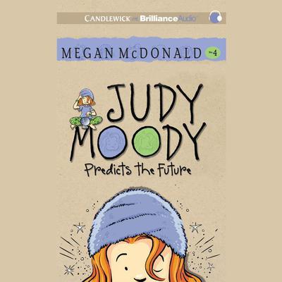 Judy Moody Predicts the Future Audiobook, by Megan McDonald