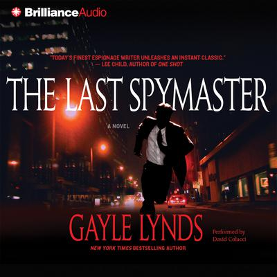 The Last Spymaster Audiobook, by Gayle Lynds