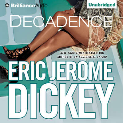 Decadence Audiobook, by Eric Jerome Dickey