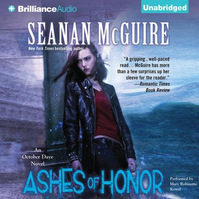 Ashes of Honor: An October Daye Novel Audiobook, by Seanan McGuire