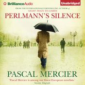 Perlmanns Silence Audiobook, by Pascal Mercier