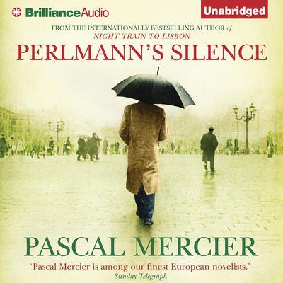 Perlmanns Silence Audiobook, by Pascal Mercier