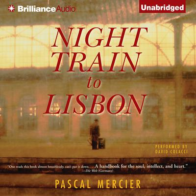 Night Train to Lisbon Audiobook, by Pascal Mercier