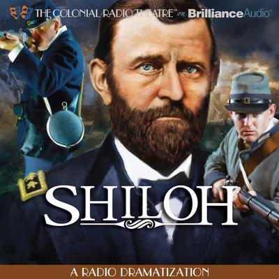 Shiloh: A Radio Dramatization Audiobook, by Jerry Robbins