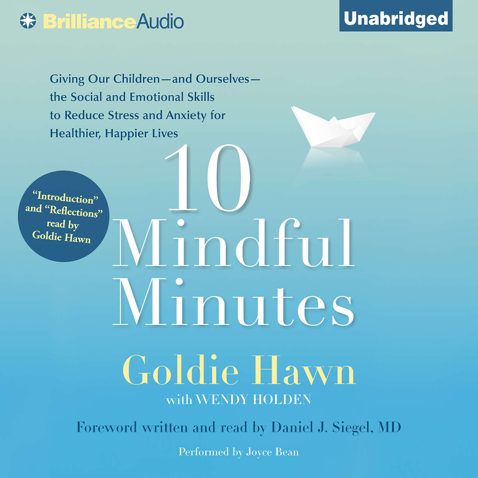 Printable 10 Mindful Minutes: Giving Our Children the Social and Emotional Skills to Lead Smarter, Healthier, and Happier Lives Audiobook Cover Art