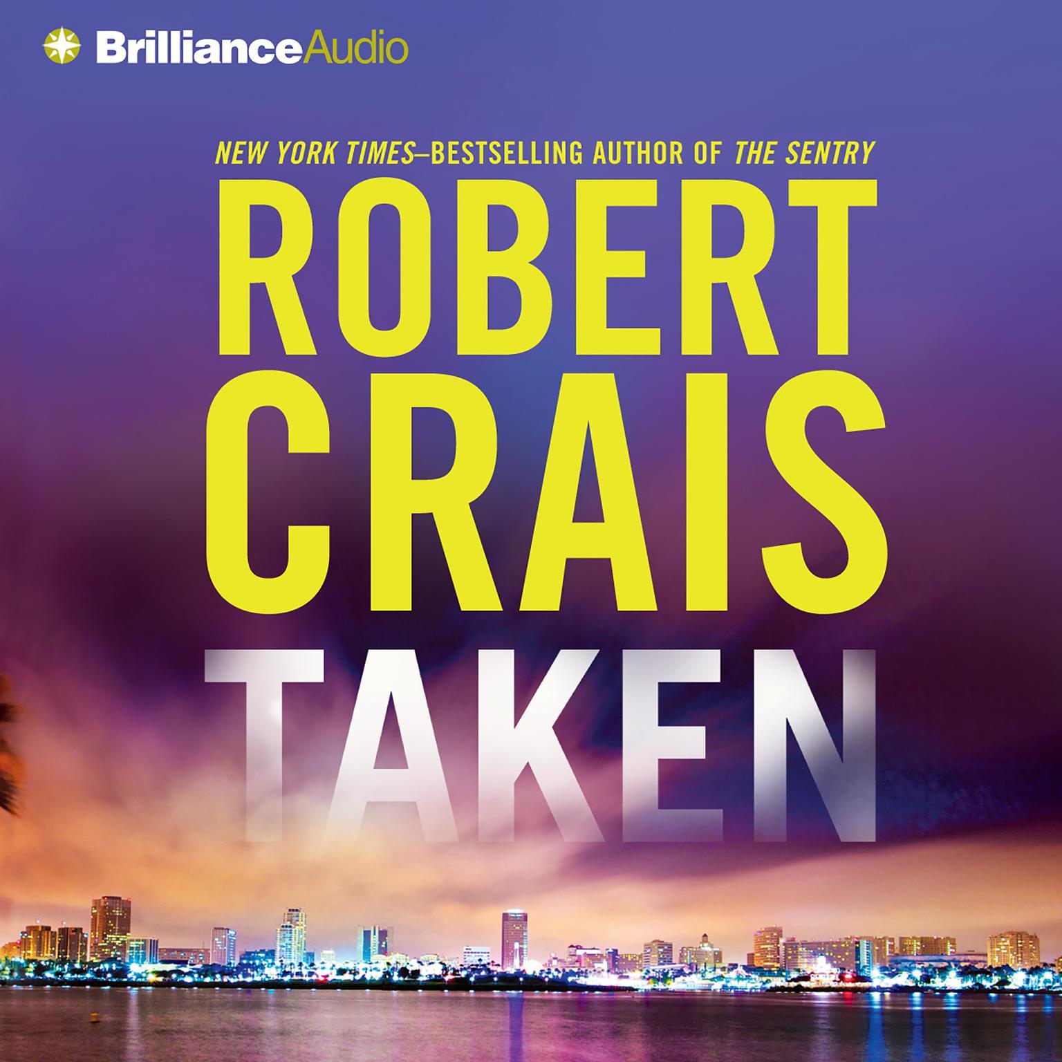 Taken (Abridged) Audiobook, by Robert Crais