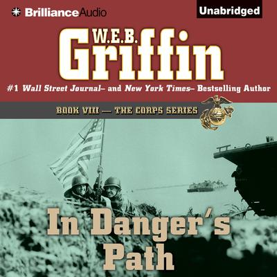In Dangers Path Audiobook, by W. E. B. Griffin
