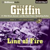 Line of Fire, by W. E. B. Griffin
