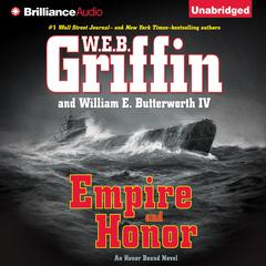 Empire and Honor Audiobook, by W. E. B. Griffin, William E. Butterworth