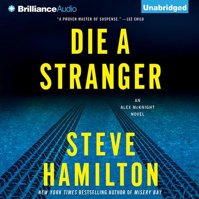 Die a Stranger Audiobook, by Steve Hamilton