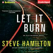 Let It Burn Audiobook, by Steve Hamilton