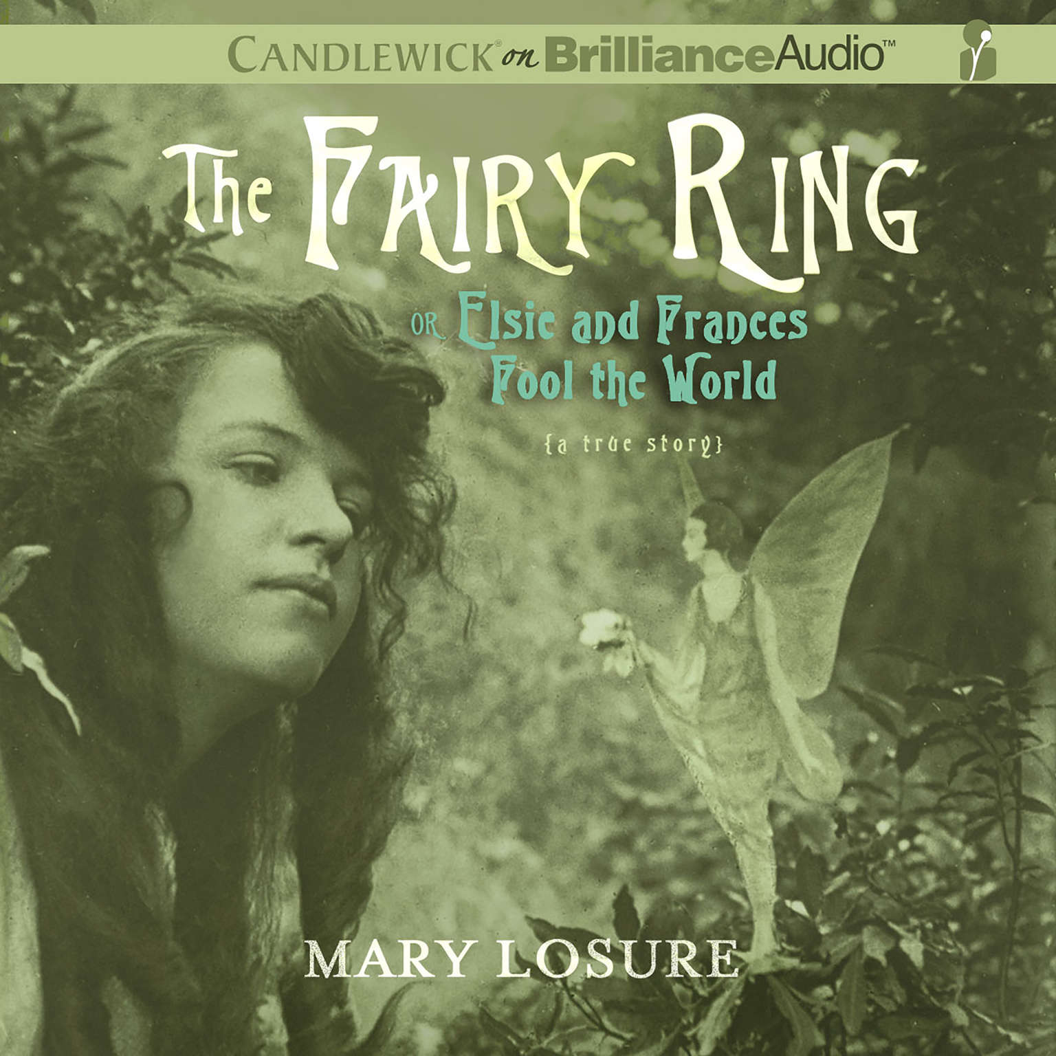 Printable The Fairy Ring: Or Elsie and Frances Fool the World Audiobook Cover Art