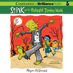 Stink and the Midnight Zombie Walk Audiobook, by Megan McDonald