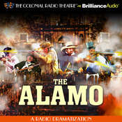 The Alamo: A Radio Dramatization Audiobook, by Jerry Robbins