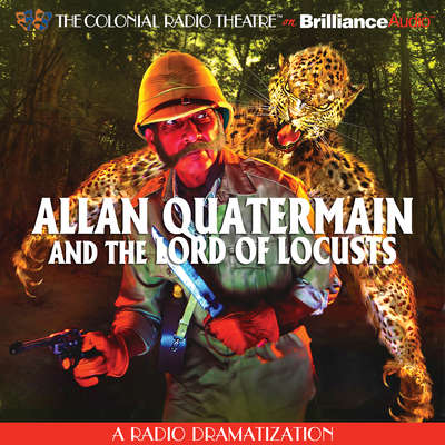 Allan Quatermain: And the Lord of Locusts Audiobook, by Clay and Susan Griffith