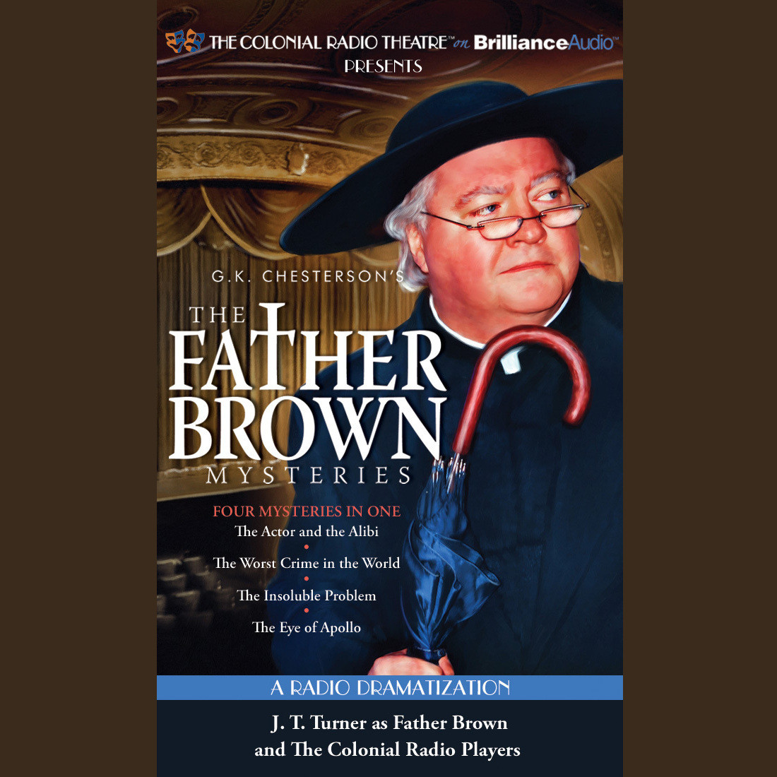 Printable The Father Brown Mysteries, Vol. 4: The Actor and the Alibi, The Worst Crime in the World, The Insoluble Problem, and The Eye of Apollo Audiobook Cover Art