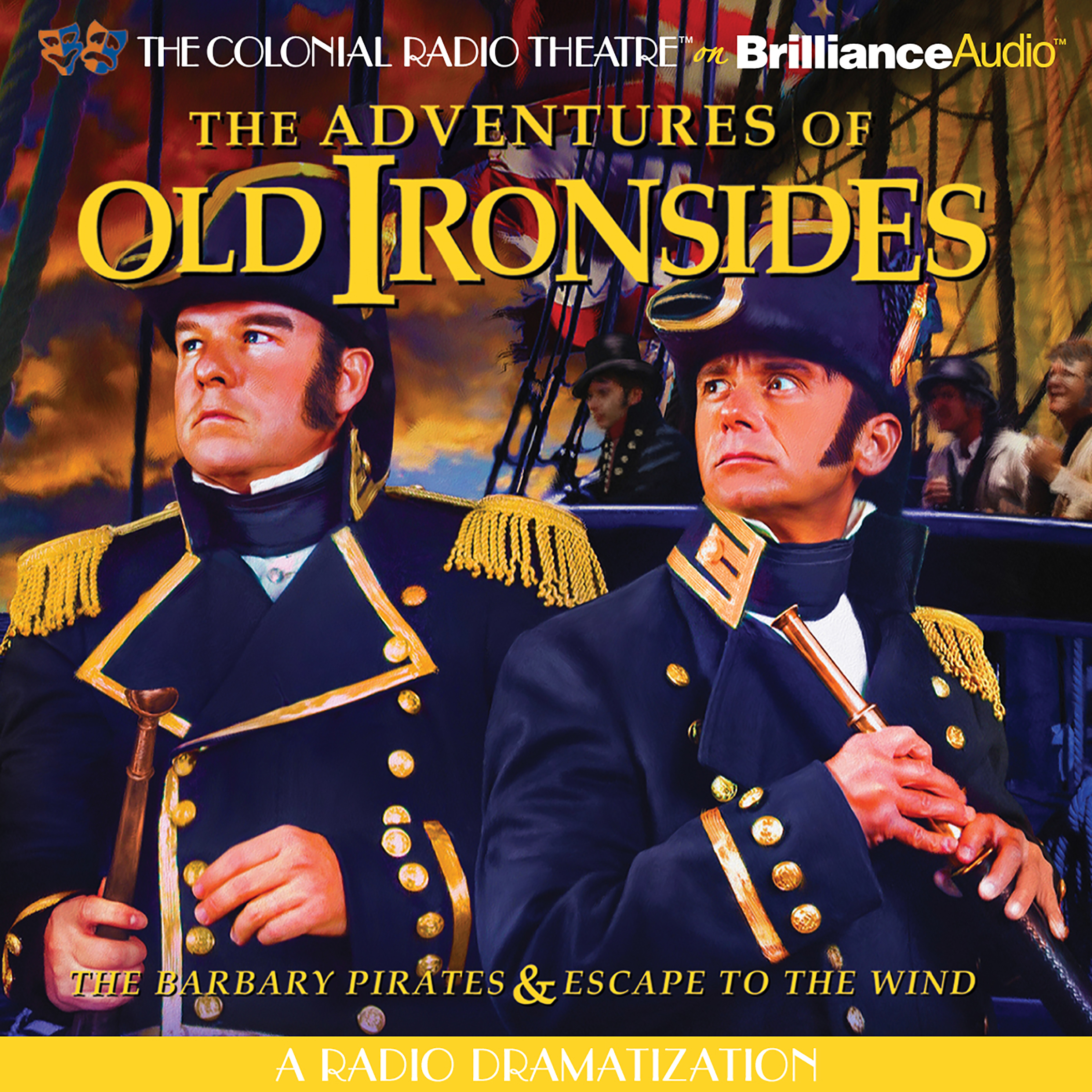 Printable The Adventures of Old Ironsides: A Radio Dramatization Audiobook Cover Art