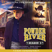 Powder River, Season Three: A Radio Dramatization, by Jerry Robbins