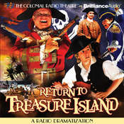 Return to Treasure Island: A Radio Dramatization, by Gareth Tilley