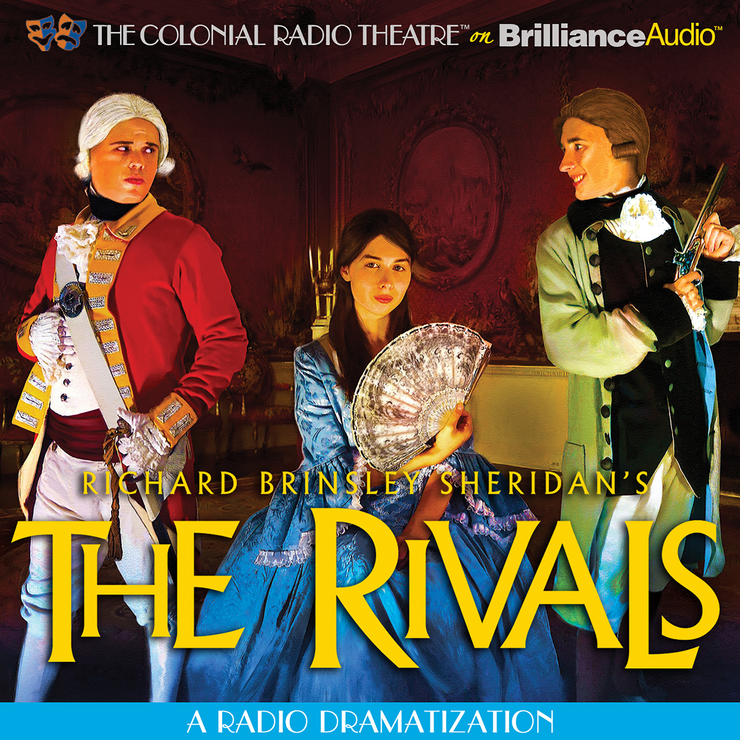 Printable The Rivals: A Radio Dramatization Audiobook Cover Art