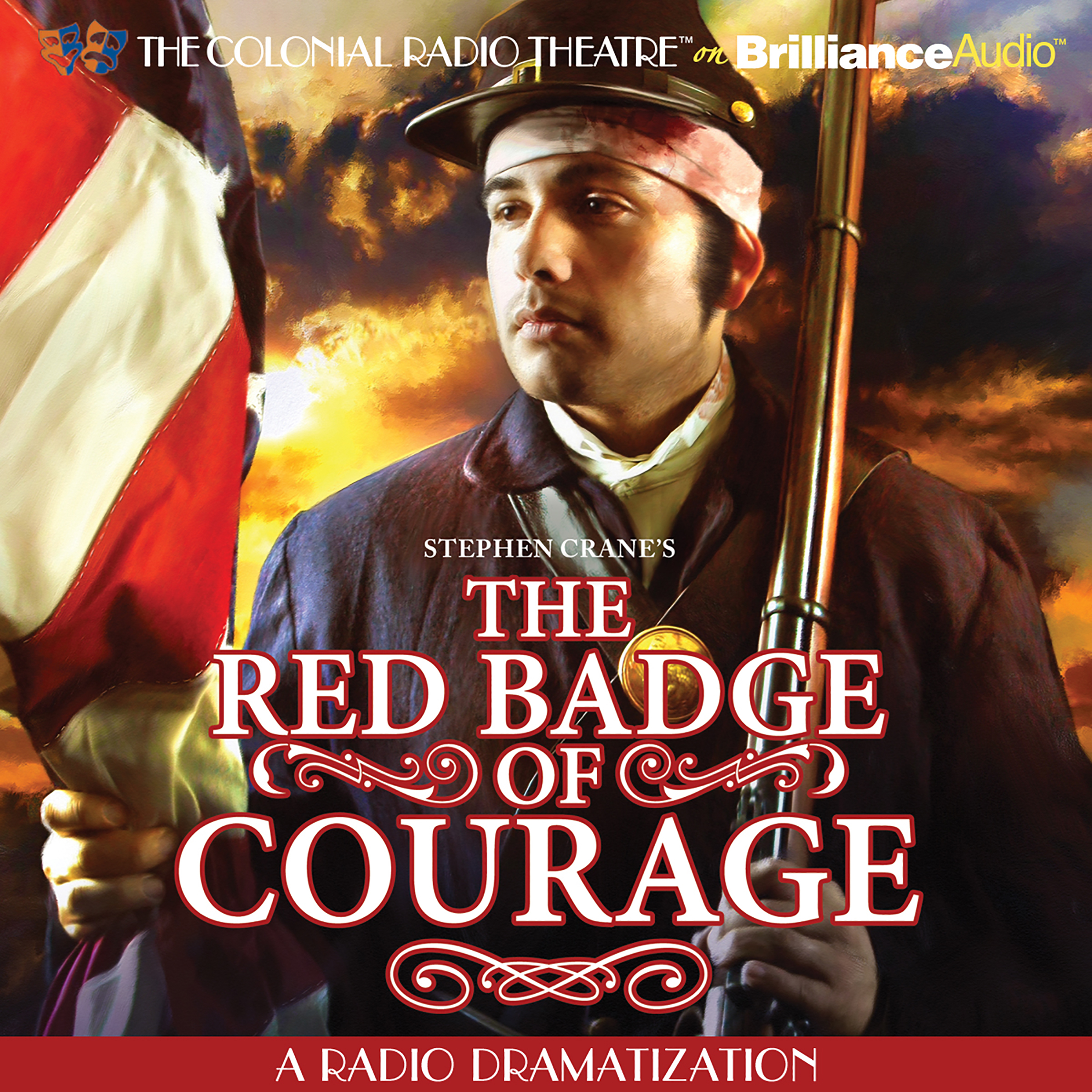 Printable Stephen Crane's The Red Badge of Courage: A Radio Dramatization Audiobook Cover Art