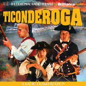 Ticonderoga: A Radio Dramatization Audiobook, by Jerry Robbins