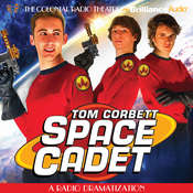 Tom Corbett Space Cadet: A Radio Dramatization Audiobook, by Jerry Robbins