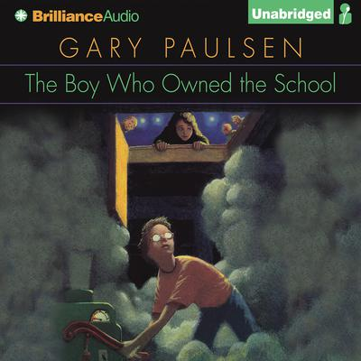 The Boy Who Owned the School Audiobook, by Gary Paulsen