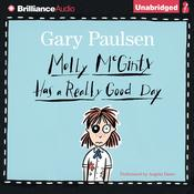 Molly McGinty Has a Really Good Day Audiobook, by Gary Paulsen
