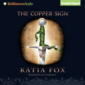 The Copper Sign Audiobook, by Katia Fox