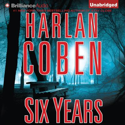 Six Years Audiobook, by