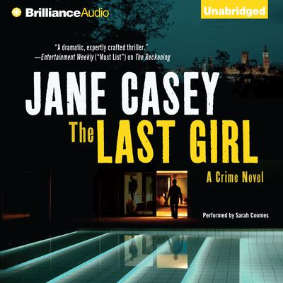 The Last Girl Audiobook, by Jane Casey