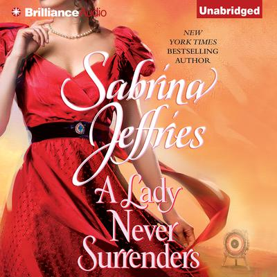 A Lady Never Surrenders Audiobook, by Sabrina Jeffries
