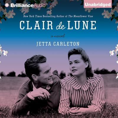 Clair de Lune: A Novel Audiobook, by Jetta Carleton