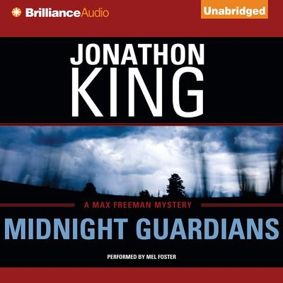 Midnight Guardians: A Max Freeman Mystery Audiobook, by Jonathon King