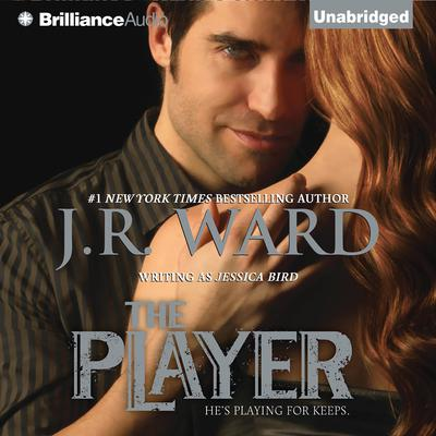 The Player Audiobook, by J. R. Ward