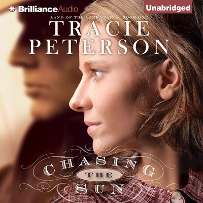Chasing the Sun Audiobook, by Tracie Peterson