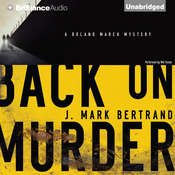 Back on Murder Audiobook, by J. Mark Bertrand