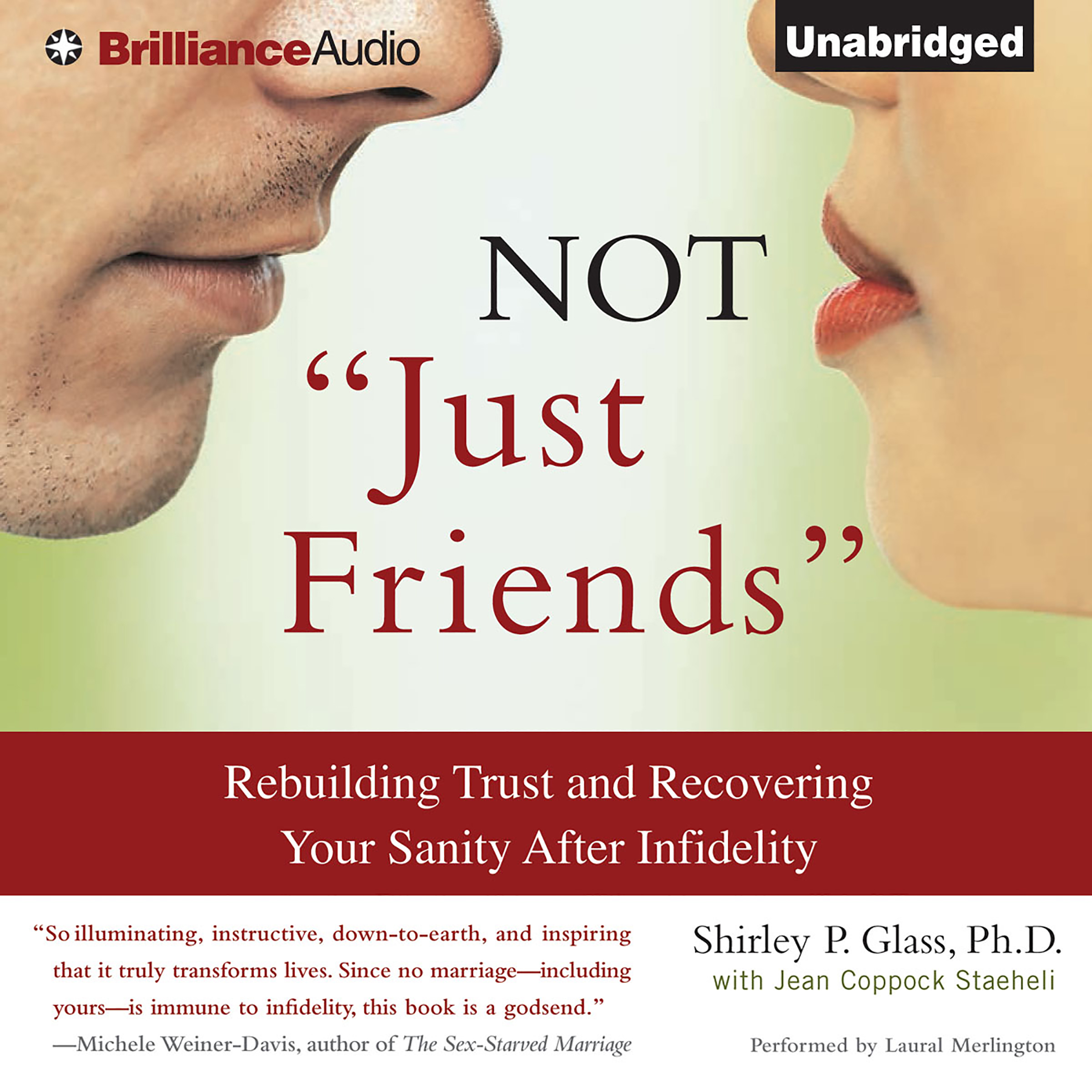 Printable Not 'Just Friends': Rebuilding Trust and Recovering Your Sanity After Infidelity Audiobook Cover Art