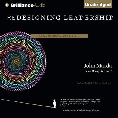 Redesigning Leadership Audiobook, by John Maeda