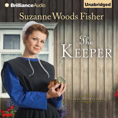 The Keeper: A Novel Audiobook, by Suzanne Woods Fisher