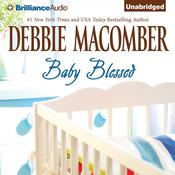 Baby Blessed: A Selection from You…Again, by Debbie Macomber